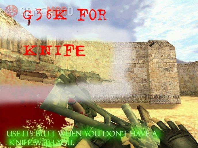 G36K for knife