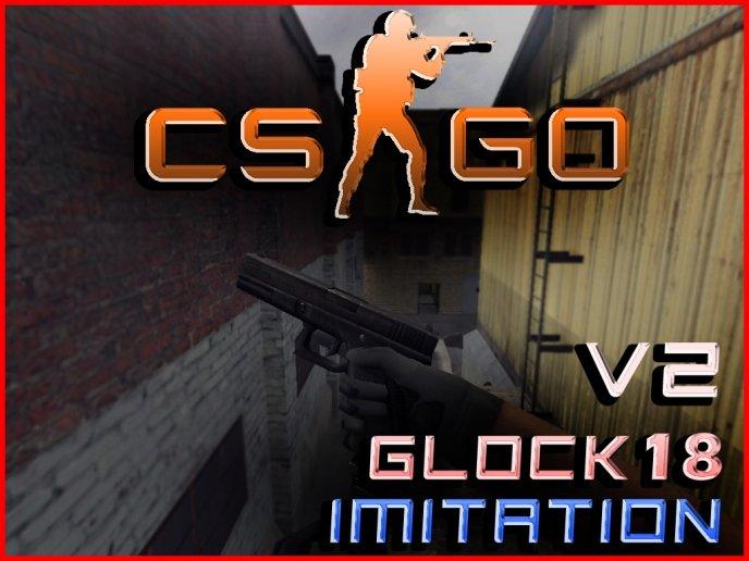 [CS 1.6] CSGO Glock Animation Imitation V2